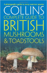 Collins Complete British Mushroom Guide